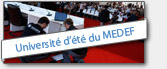 Universite d ete du MEDEF